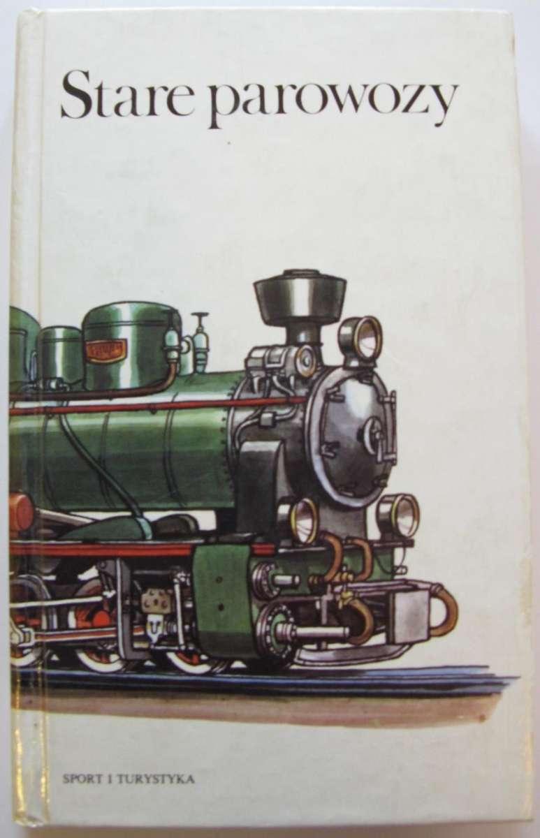 Stare parowozy 1986 (старые паровозы) книга