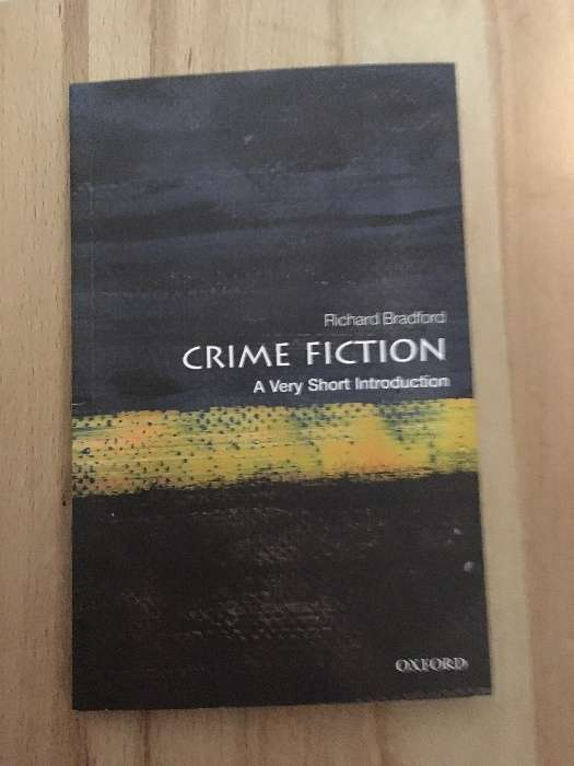 Crime fiction - a very short introduction (Richard Bradford)