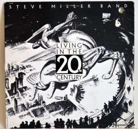 Steve Miller Band – Living In The 20th Century (виниловый диск)