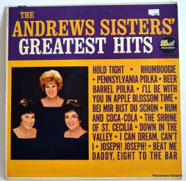 The Andrews Sisters ‎– Greatest Hits (виниловый диск)