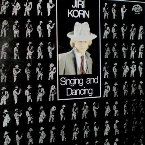 Пластинка Иржи Корн - Singing And Dancing